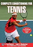 Complete Conditioning for Tennis (Complete Conditioning for Sports Series)