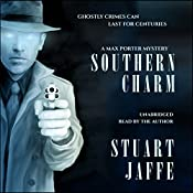 Southern Charm: Max Porter Mysteries, Book 2 | Stuart Jaffe