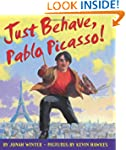 Just Behave, Pablo Picasso!
