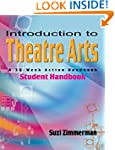 Introduction To Theatre Arts: A 36-we...