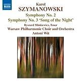 """echange, troc  - Szymanowski : Symphonie n° 2 - Symphonie n° 3 """"Le Chant de la Nuit"""""""