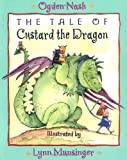 The Tale of Custard the Dragon (0316590312) by Ogden Nash