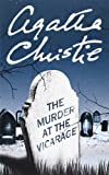 The Murder at the Vicarage (Agatha Christie Mysteries Collection) (0007120850) by Christie, Agatha