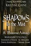 Shadows in the Mist: A Paranormal Romance Anthology
