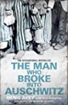 The Man Who Broke into Auschwitz (Eng...