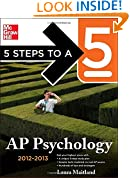 5 Steps to a 5 AP Psychology, 2012-2013 Edition (5 Steps to a 5 on the Advanced Placement Examinations Series)