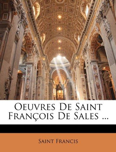 Oeuvres De Saint François De Sales ...