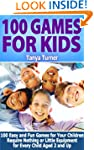 100 Games for Kids: 100 Easy and Fun...