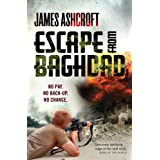 Escape from Baghdad: First Time Was For the Money, This Time It's Personalby James Ashcroft