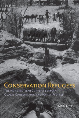 Conservation Refugees: The Hundred-Year Conflict between...