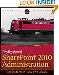 Professional SharePoint 2010 Administ...