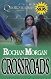Crossroads (1933967099) by Morgan, R.