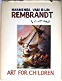 Harmensz. van Rijn Rembrandt, (Art for children) (0385079427) by Raboff, Ernest Lloyd