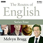 Routes of English: Complete Series 4: People and Places | Melvyn Bragg