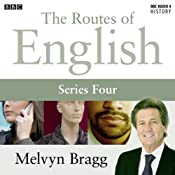 Routes of English: Complete Series 4: People and Places | [Melvyn Bragg]