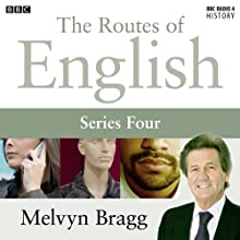 Routes of English: Beyond the Cringe (Series 4, Programme 4) Radio/TV Program by Melvyn Bragg Narrated by Melvyn Bragg