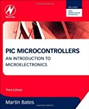 img - for PIC Microcontrollers, Third Edition: An Introduction to Microelectronics Paperback October 11, 2011 book / textbook / text book