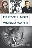 img - for Cleveland in World War II (Military) book / textbook / text book