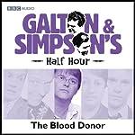 Galton & Simpson's Half Hour: The Blood Donor | Ray Galton,Alan Simpson