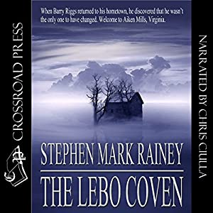 The Lebo Coven | [Stephen Mark Rainey]