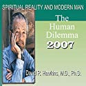 Spiritual Reality and Modern Man: The Human Dilemma