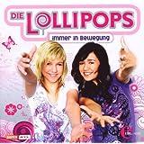 Die Lollipops - Immer in Bewegung