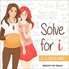 Solve for i | Livre audio Auteur(s) : A. E. Dooland Narrateur(s) : Cat Gould