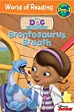 World of Reading: Doc McStuffins Brontosaurus Breath: Pre-Level 1