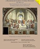 img - for A Handbook for Classical Lutheran Education: The Best of The Consortium for Classical and Lutheran Education's Journals book / textbook / text book