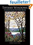 Tiffany Windows: Stained Glass Patter...