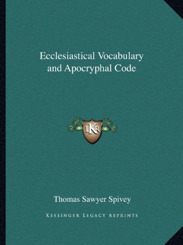 Ecclesiastical Vocabulary and Apocryphal Code