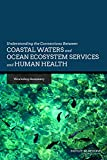 img - for Understanding the Connections Between Coastal Waters and Ocean Ecosystem Services and Human Health: Workshop Summary book / textbook / text book