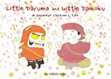 Little Daruma and Little Daikoku: A Japanese Children's Tale (Little Daruma)