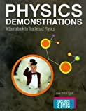img - for By Julien Clinton Sprott Physics Demonstrations: A Sourcebook for Teachers of Physics (1st Edition) book / textbook / text book