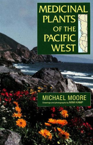 Medicinal Plants of the Pacific West