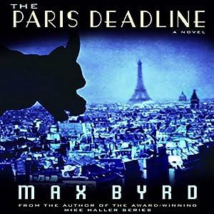 The Paris Deadline | [Max Byrd]