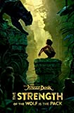 img - for The Jungle Book: The Strength of the Wolf is the Pack book / textbook / text book