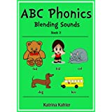 ABC Phonics: Blending Sounds - Book 2 (I Am A Reader)
