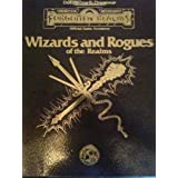 Wizards and Rogues of the Realms (Advanced Dungeons & Dragons: Forgotten Realms) ~ William W. Connors