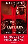 L'Honneur des Justes: La Trilogie des...