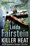 Killer Heat (Alexandra Cooper Series) (0316731714) by LINDA FAIRSTEIN