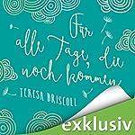 Für alle Tage, die noch kommen | Teresa Driscoll