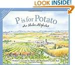 P is for Potato: An Idaho Alphabet