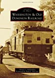 Washington & Old Dominion Railroad (Images of Rail)