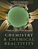 Student Solutions Manual for Chemistry and Chemical Reactivity, 8th
