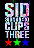 SIDNAD Vol.10~CLIPS THREE~ [DVD]