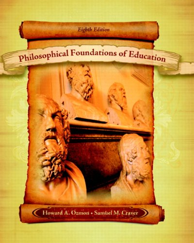 Philosophical Foundations of Education (8th Edition)