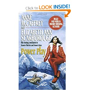 Power Play (Petaybee, Book 3) by Anne McCaffrey and Elizabeth Ann Scarborough