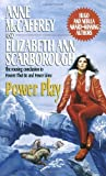 Power Play (Petaybee, Book 3) (0345387813) by Anne McCaffrey