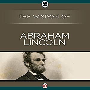 Wisdom of Abraham Lincoln Audiobook